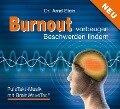 Burnout vorbeugen - Beschwerden lindern - Arnd Stein