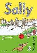 Sally 3. Schuljahr. Activity Book mit Audio-CD. Ausgabe D für alle Bundesländer außer Nordrhein-Westfalen - Englisch ab Klasse 1 -