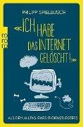 «Ich habe das Internet gelöscht!» - Philipp Spielbusch