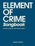 Element Of Crime: Songbook inklusive Schafe, Monster und Mäuse - Element Of Crime