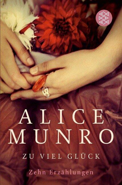 Zu viel Glück - Alice Munro