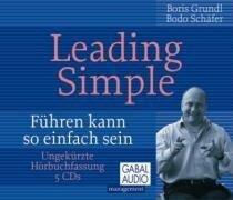 Leading Simple - Boris Grundl, Bodo Schäfer