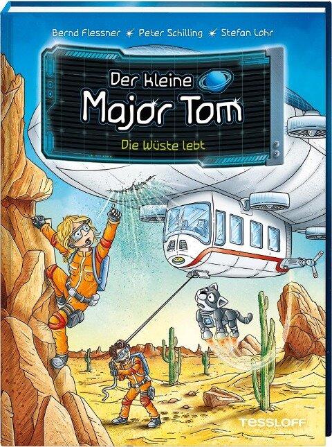 Der kleine Major Tom Band 13. Die Wüste lebt - Bernd Flessner, Peter Schilling