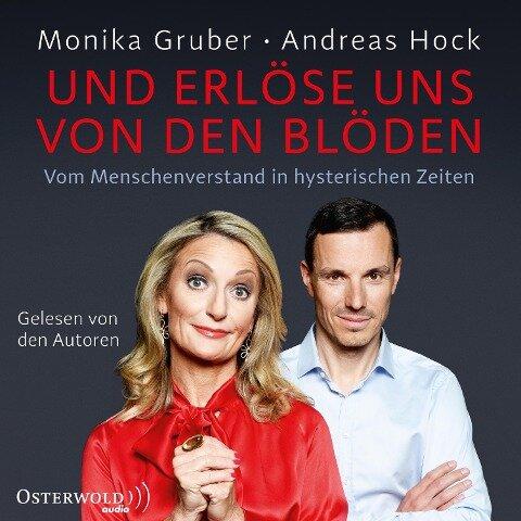 Und erlöse uns von den Blöden - Monika Gruber, Andreas Hock