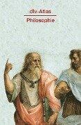 dtv-Atlas Philosophie - Peter Kunzmann, Franz-Peter Burkard