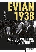 Evian 1938 - Jochen Thies