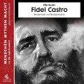 Fidel Castro - Elke Bader, Julian Heidenreich