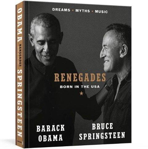 Renegades - Barack Obama, Bruce Springsteen