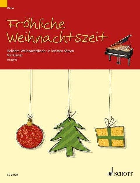 Fröhliche Weihnachtszeit für Klavier -