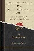 Die Architektenfamilie Pahr - August Hahr