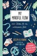 My Mindful Flow - Jocelyn De Kwant