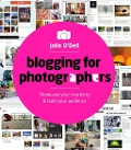 Blogging for Photographers - Jolie O'Dell