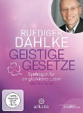 Geistige Gesetze - Ruediger Dahlke