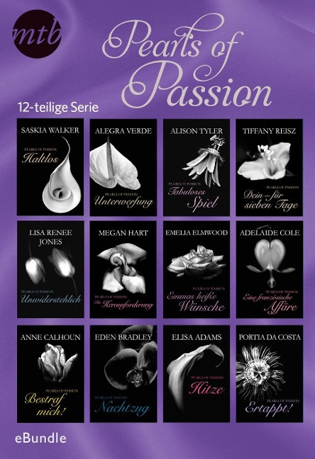 Pearls of Passion 12-teilige Serie - Lisa Renee Jones, Saskia Walker, Megan Hart, Alegra Verde, Eden Bradley