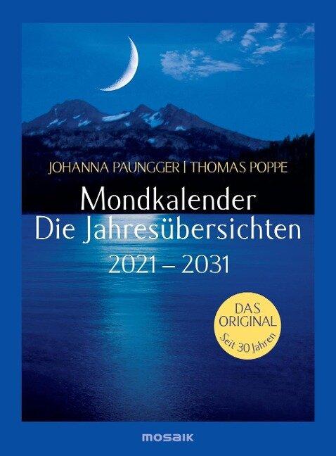 Mondkalender - die Jahresübersichten 2021-2029 - Johanna Paungger, Thomas Poppe