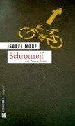 Schrottreif - Isabel Morf