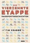 Die vierzehnte Etappe - Tim Krabbé