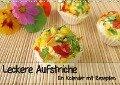 Leckere Aufstriche - Ein Kalender mit Rezepten (Wandkalender 2019 DIN A3 quer) - Heike Rau