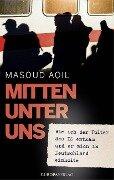 Mitten unter uns - Masoud Aqil