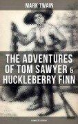 The Adventures of Tom Sawyer & Huckleberry Finn - Complete Edition - Mark Twain
