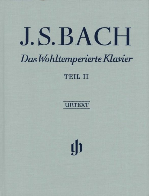Das Wohltemperierte Klavier Teil II BWV 870-893 - Johann Sebastian Bach