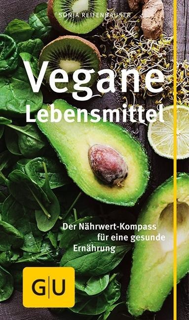 Vegane Lebensmittel - Sonja Reifenhäuser