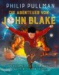 Die Abenteuer von John Blake - Das Geheimnis des Geisterschiffs - Philip Pullman