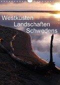 Westküsten Landschaften Schwedens (Wandkalender 2018 DIN A4 hoch) Dieser erfolgreiche Kalender wurde dieses Jahr mit gleichen Bildern und aktualisiertem Kalendarium wiederveröffentlicht. - Monika Dietsch