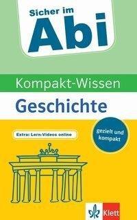 Kompakt-Wissen Geschichte -