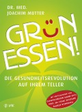 Grün essen! - Joachim Mutter
