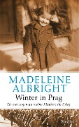 Winter in Prag - Madeleine K. Albright