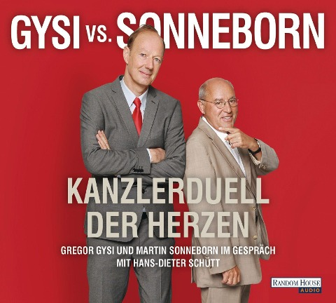 Gysi vs. Sonneborn - Gregor Gysi, Martin Sonneborn, Hans-Dieter Schütt