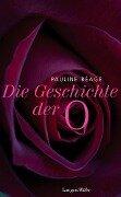 Geschichte der O - Pauline Réage