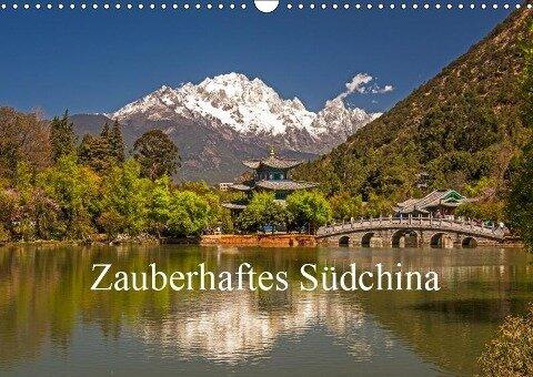 Zauberhaftes Südchina (Wandkalender 2019 DIN A3 quer) - Peter Lachenmayr