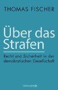 Über das Strafen - Thomas Fischer