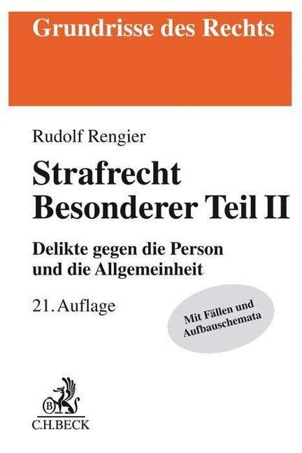 Strafrecht Besonderer Teil II - Rudolf Rengier