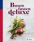 Basenfasten de luxe - Das Kochbuch - Sabine Wacker, Sascha Fassott