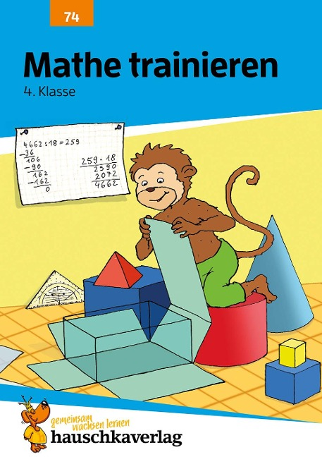 Mathe trainieren 4. Klasse - Adolf Hauschka