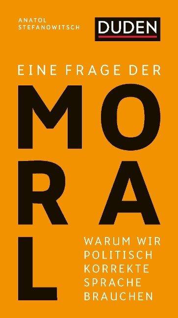 Eine Frage der Moral - Anatol Stefanowitsch