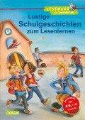 LESEMAUS zum Lesenlernen Sammelbände: Lustige Schulgeschichten zum Lesenlernen - Ursel Scheffler