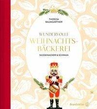 Wundervolle Weihnachtsbäckerei - Theresa Baumgärtner