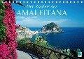 Der Zauber der Amalfitana (Tischkalender 2017 DIN A5 quer) - CALVENDO