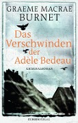 Das Verschwinden der Adèle Bedeau - Graeme Macrae Burnet