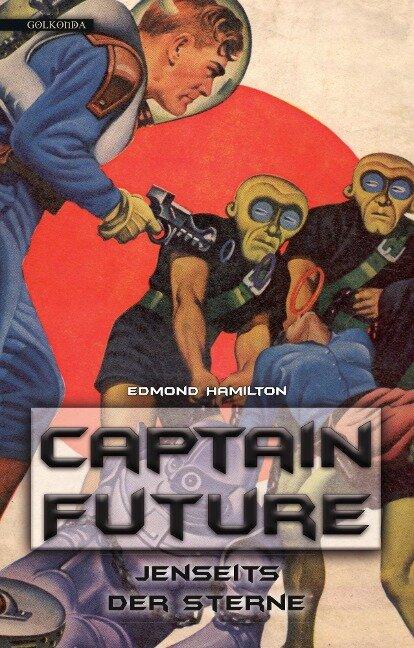 Captain Future 09: Jenseits der Sterne - Edmond Hamilton