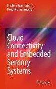 Cloud Connectivity and Embedded Sensory Systems - Lambert Spaanenburg, Hendrik Spaanenburg