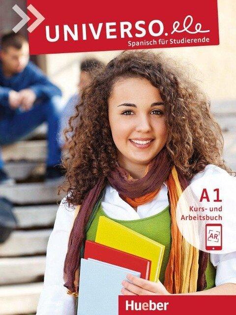 Universo.ele A1. Kursbuch + Arbeitsbuch mit Audios Online - Encarnación Guerrero García, Núria Xicota Tort