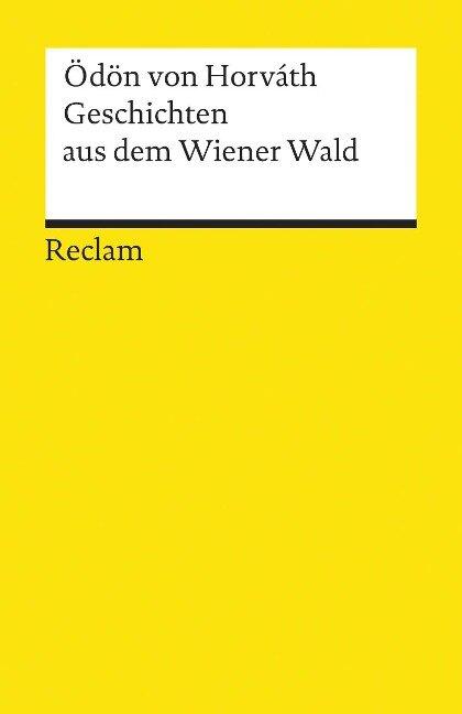 Geschichten aus dem Wiener Wald - Ödön von Horváth