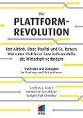 Die Plattform-Revolution - Marshall van Alstyne, Sangeet Paul Choudary, Geoffrey Parker