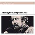 Die Liedermacher: Franz Josef Degenhardt - Franz Josef Degenhardt