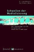 Schwellen der Medialisierung -